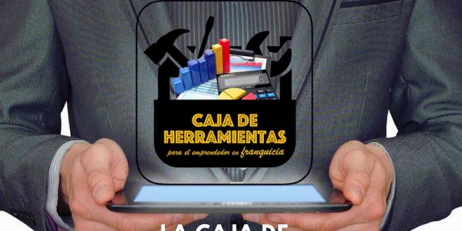 Asesor Franquicia lanza su Caja de Herramientas para elegir franquicia